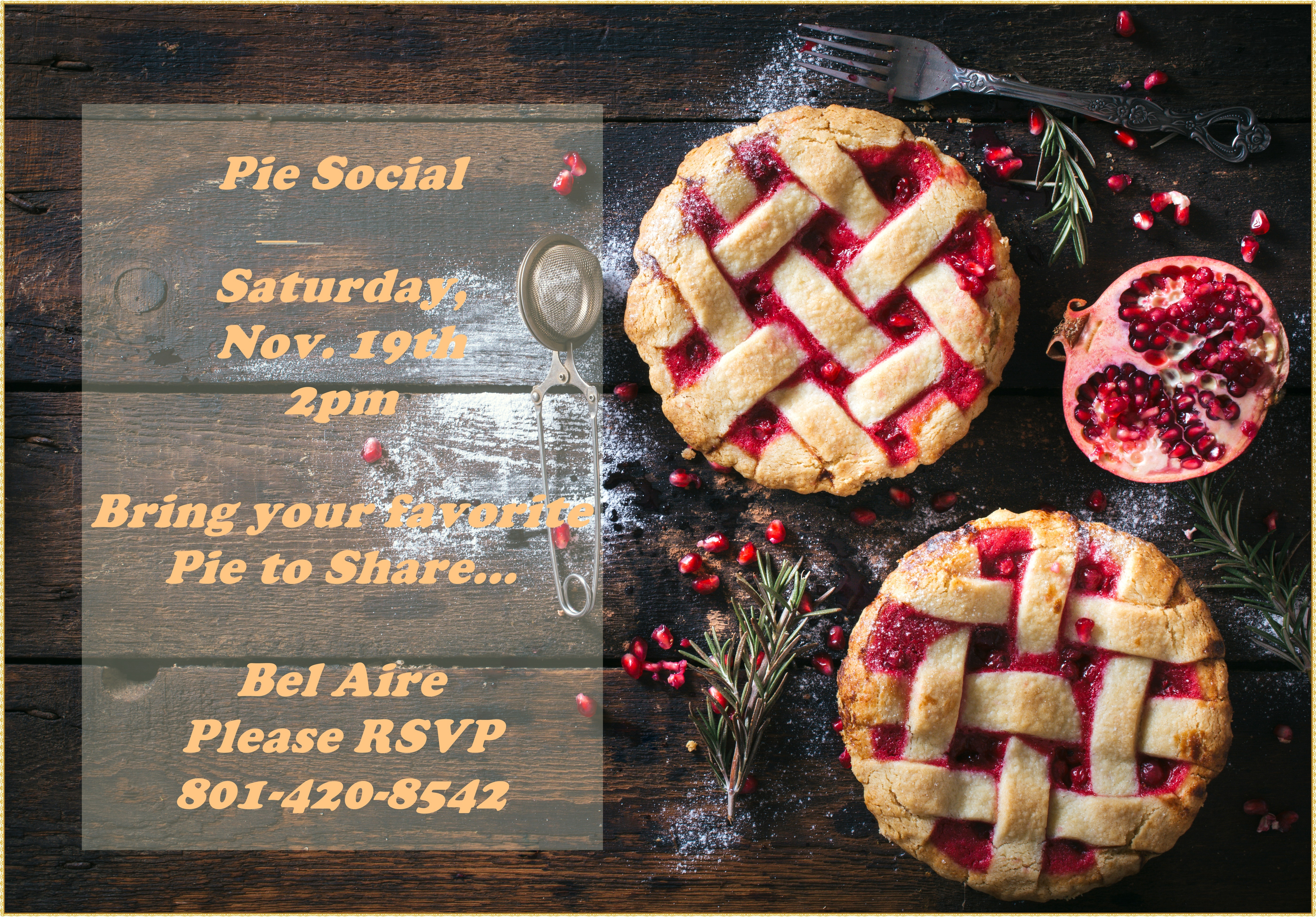 Bel Aire Homes - Pie Social