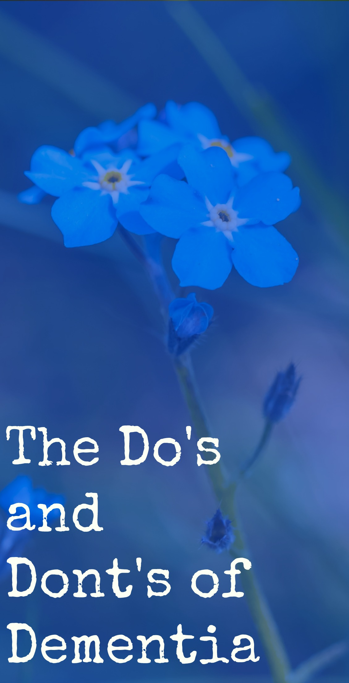 The Do's and Don'ts of Dementia