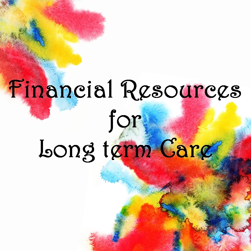 Financial Resources for Long term Care