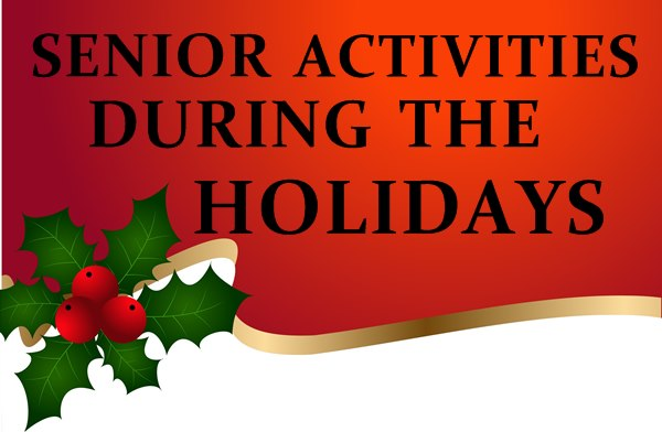 Senior Activities During the Holidays