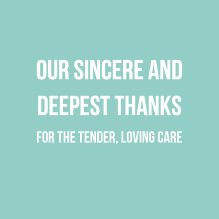 OUR SINCERE AND DEEPEST THANKS