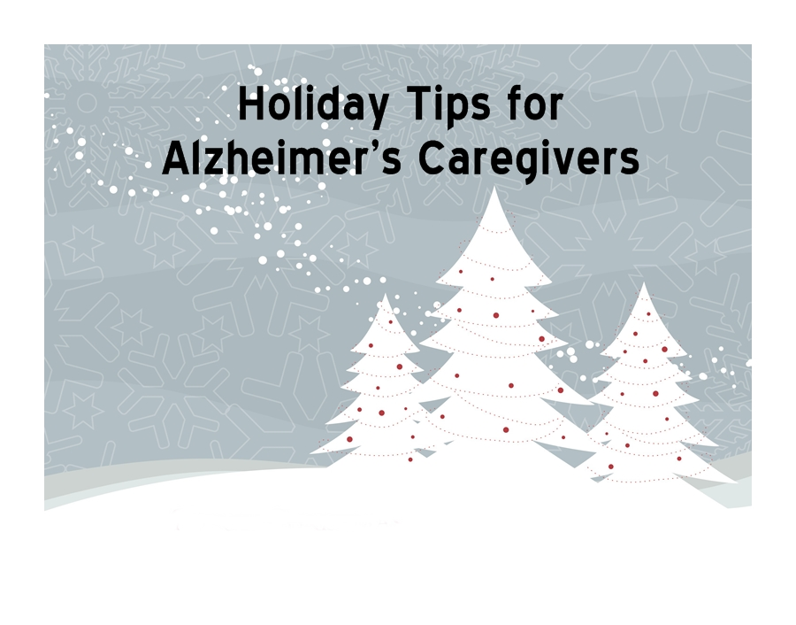 Holiday Tips for Alzheimer's Caregivers