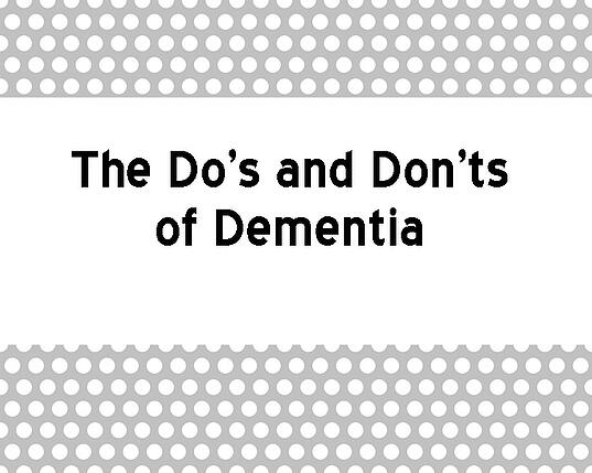 The_Dos_and_Donts_of_Dementia-1.jpg