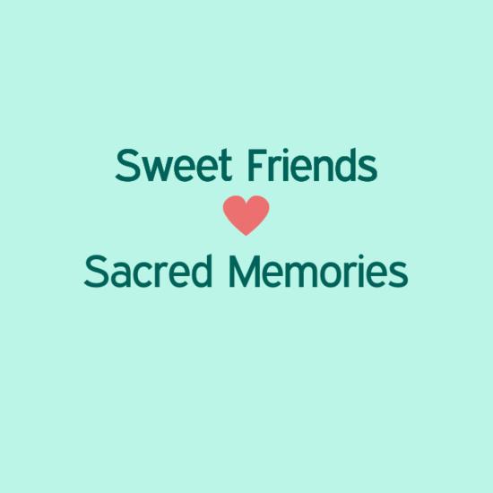 sweetfriends0a0a28heart290a0asacredmemories0a-default