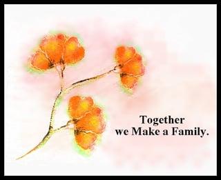 togetherwemakeafamily-1.jpg