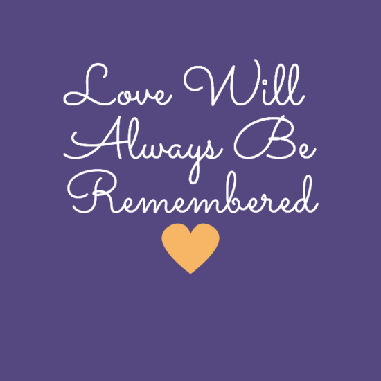 0alovewill0aalwaysbe0aremembered0a0a0a28heart29-default.png